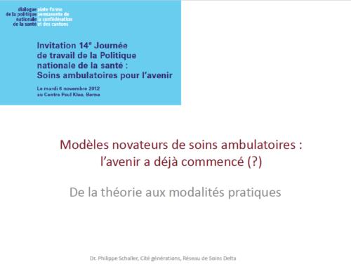 Modèles novateurs de soins ambulatoires : l'avenir a déjà commencé (?)