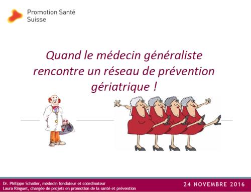 Quand le médecin généraliste rencontre un réseau de prévention gériatrique!